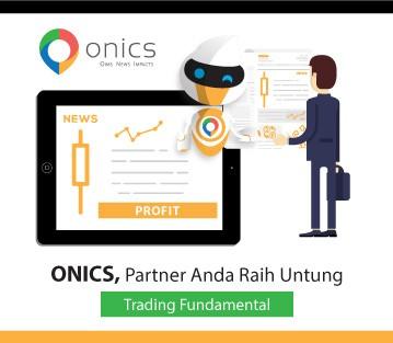 Onics, Partner anda raih untung trading fundamental