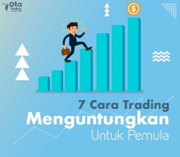 7 cara trading untuk pemula