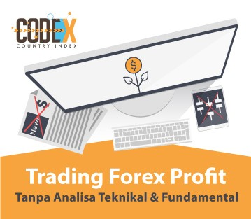 "Trading Forex ""PROFIT"" Tanpa Analisa Teknikal dan Fundamental"